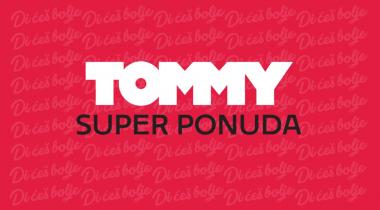 Tommy Super ponuda